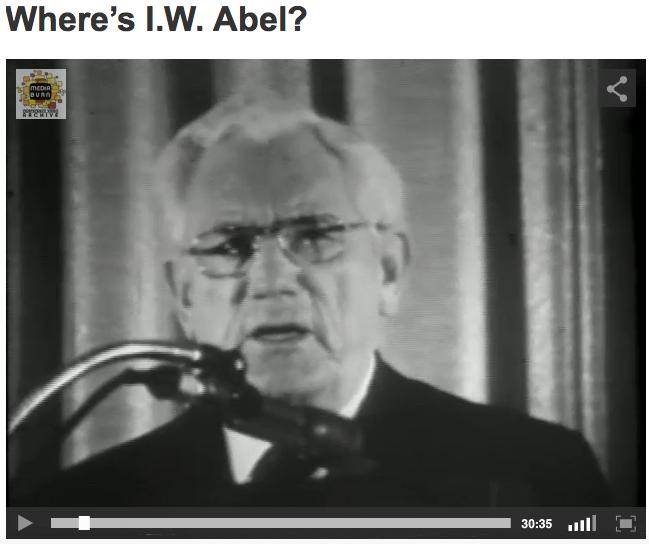 Where's I.W. Abel?