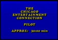 The Chicago Entertainment Connection pilot