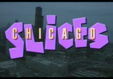 Chicago Slices, episode 9311