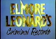 Elmore Leonard's Criminal Records